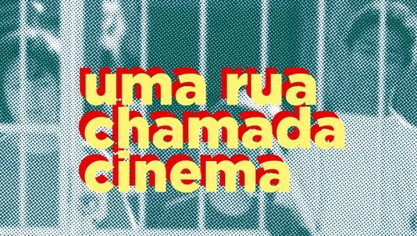 """""""Uma Rua Chamada Cinema"""" comemora 15 anos do curso de Produção Audiovisual"""