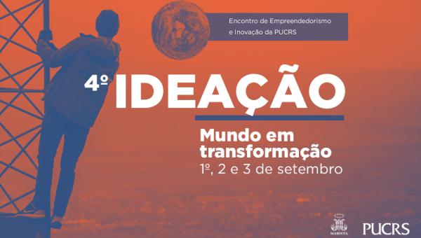 Mundo em transformação: participe da próxima edição do Ideação