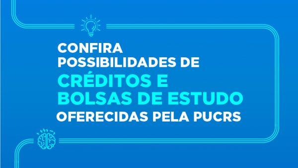 Confira possibilidades de créditos e bolsas de estudo oferecidas pela PUCRS