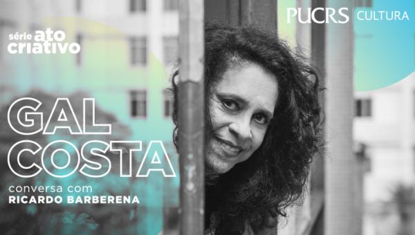 Gal Costa irá abordar sua carreira e discografia em evento da série Ato Criativo