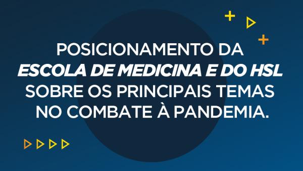 Escola de Medicina e HSL se unem para esclarecer temas relacionados à Covid-19