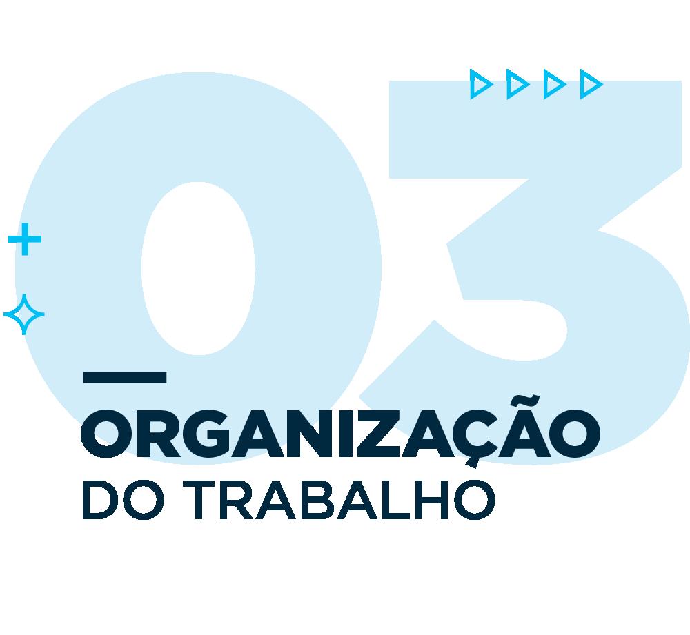 plano_covid-19-03-organizacao_do_trabalho-02