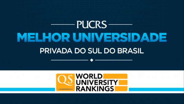 Ranking QS aponta PUCRS como a melhor universidade privada do Sul do Brasil