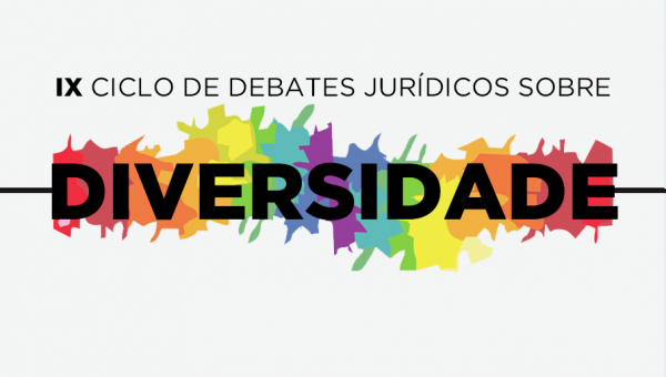 Escola de Direito promove ciclo de debates sobre diversidade