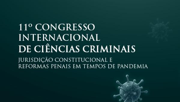 Universidade realiza 11º Congresso Internacional de Ciências Criminais