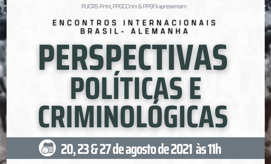 Encontros Internacionais: Perspectivas políticas e criminológicas