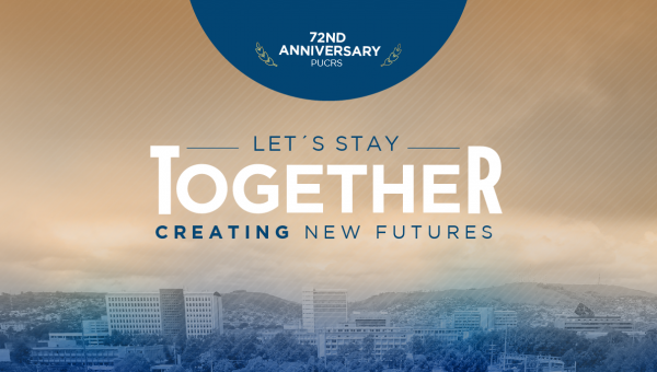 72nd anniversary of PUCRS: Together we create new futures