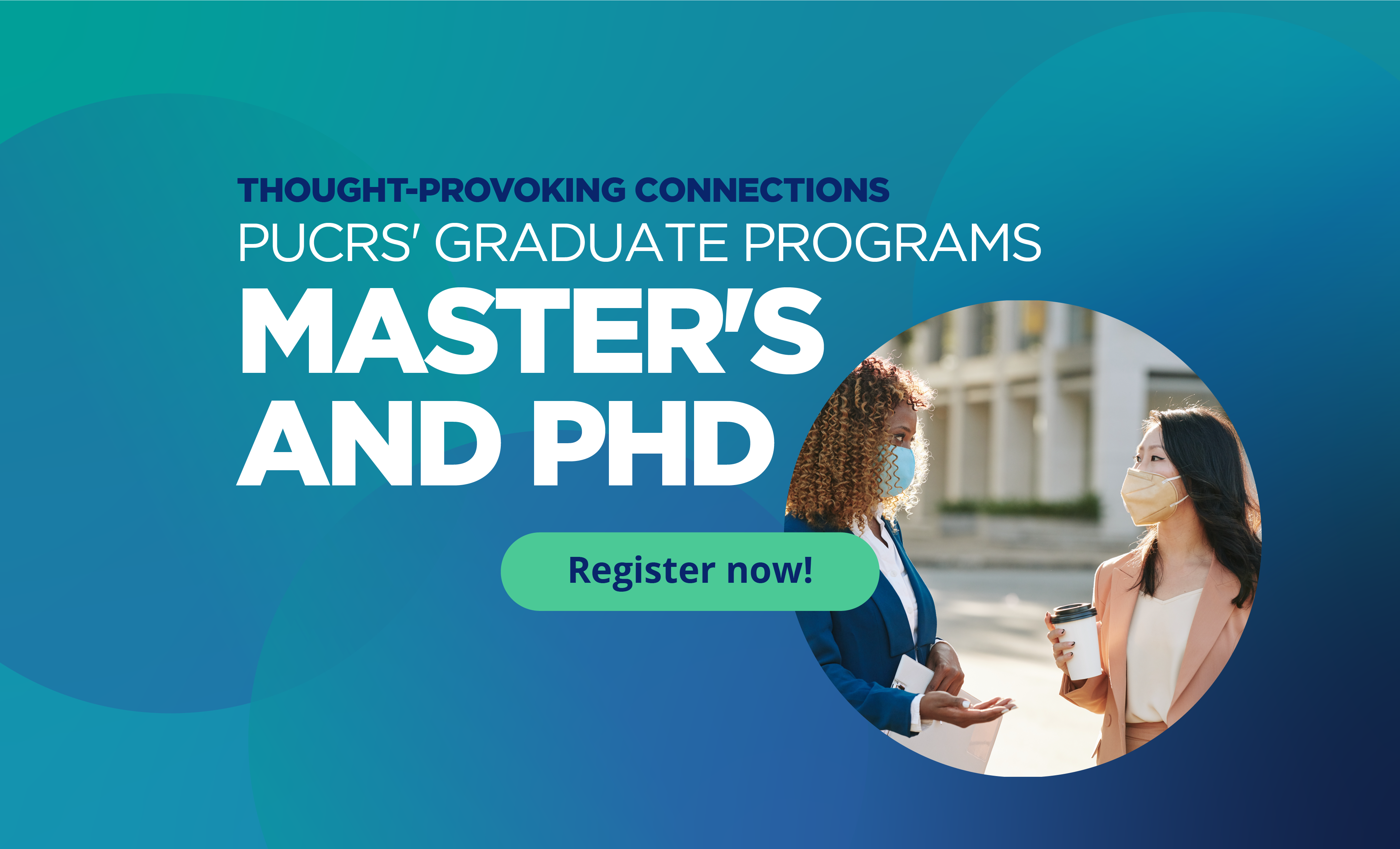Apply now for PUCRS' Master's and PhD programs in different areas