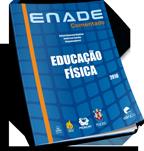 ENADE Comentado 2010 – Educação Física