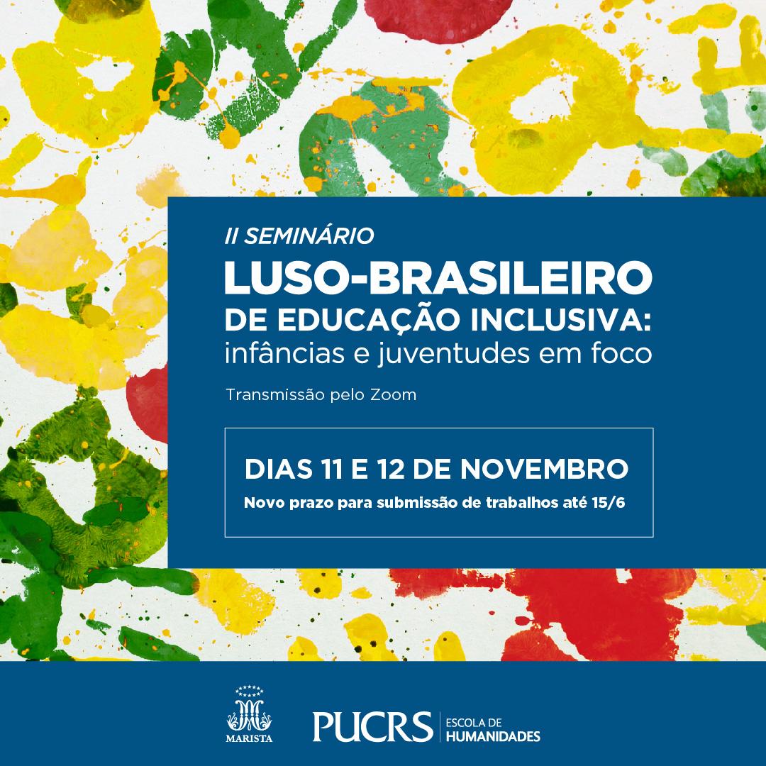 II Seminário Luso-brasileiro de Educação Inclusiva: infâncias e juventudes em foco