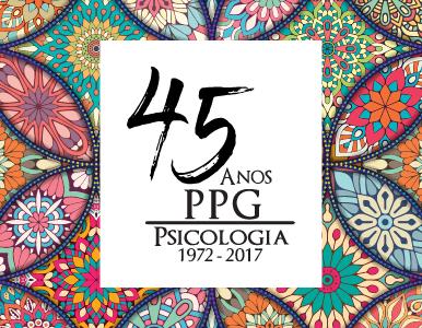 JORNADA 45 ANOS DO PROGRAMA DE PÓS-GRADUAÇÃO EM PSICOLOGIA DA PUCRS: INOVAÇÃO E DESENVOLVIMENTO SOCIAL