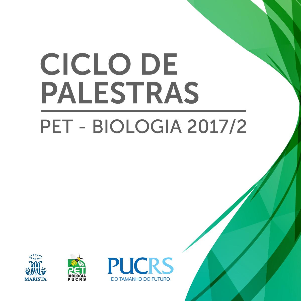 2º Ciclo de Palestras PET Biologia PUCRS