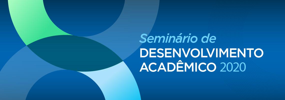 Seminário de Desenvolvimento Acadêmico 2020