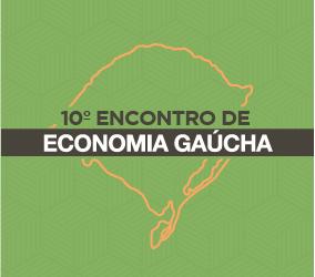 CANCELADO – 10º Encontro de Economia Gaúcha – EEG 2020
