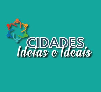 Cidades, Ideias e Ideais