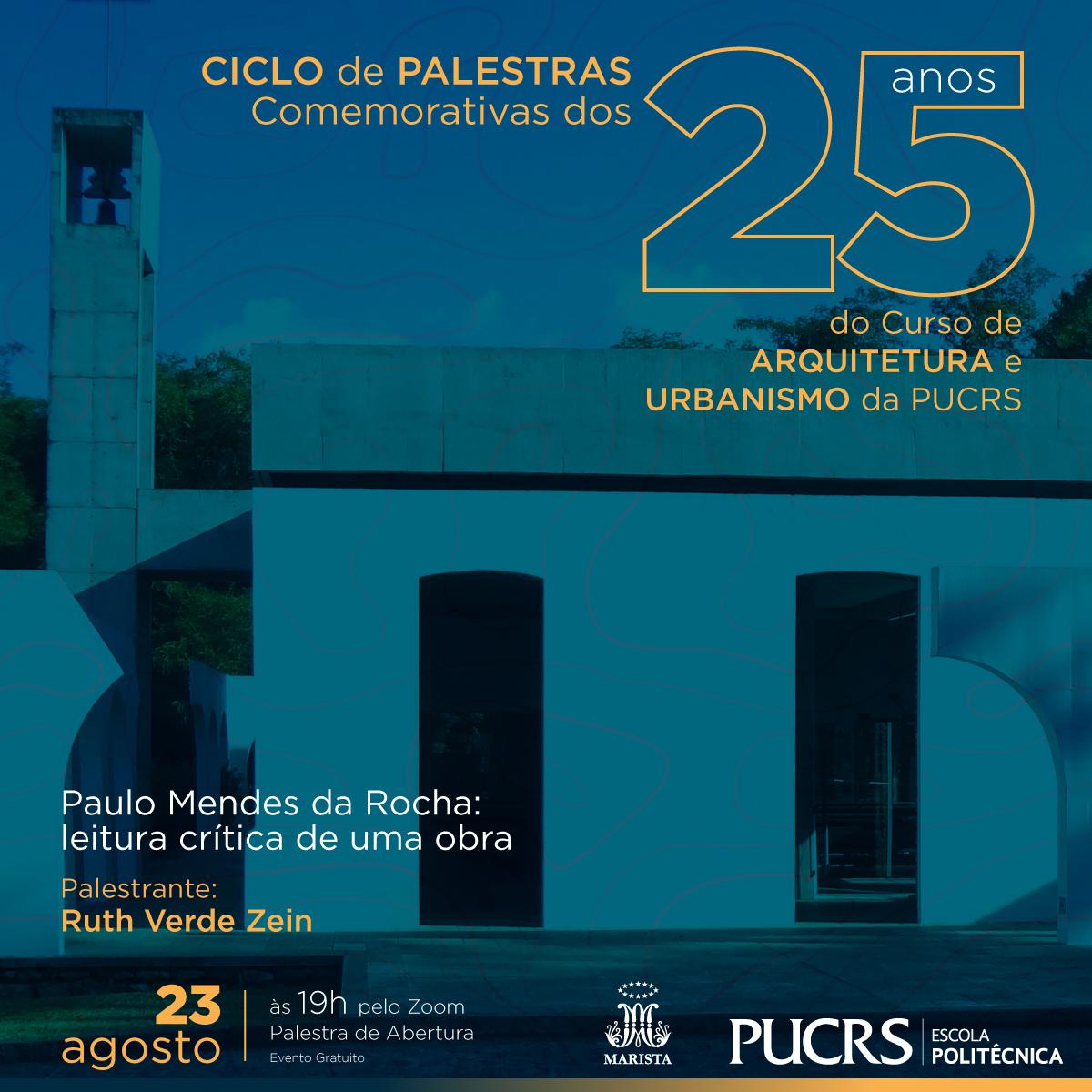 25 anos do Curso de Arquitetura e Urbanismo