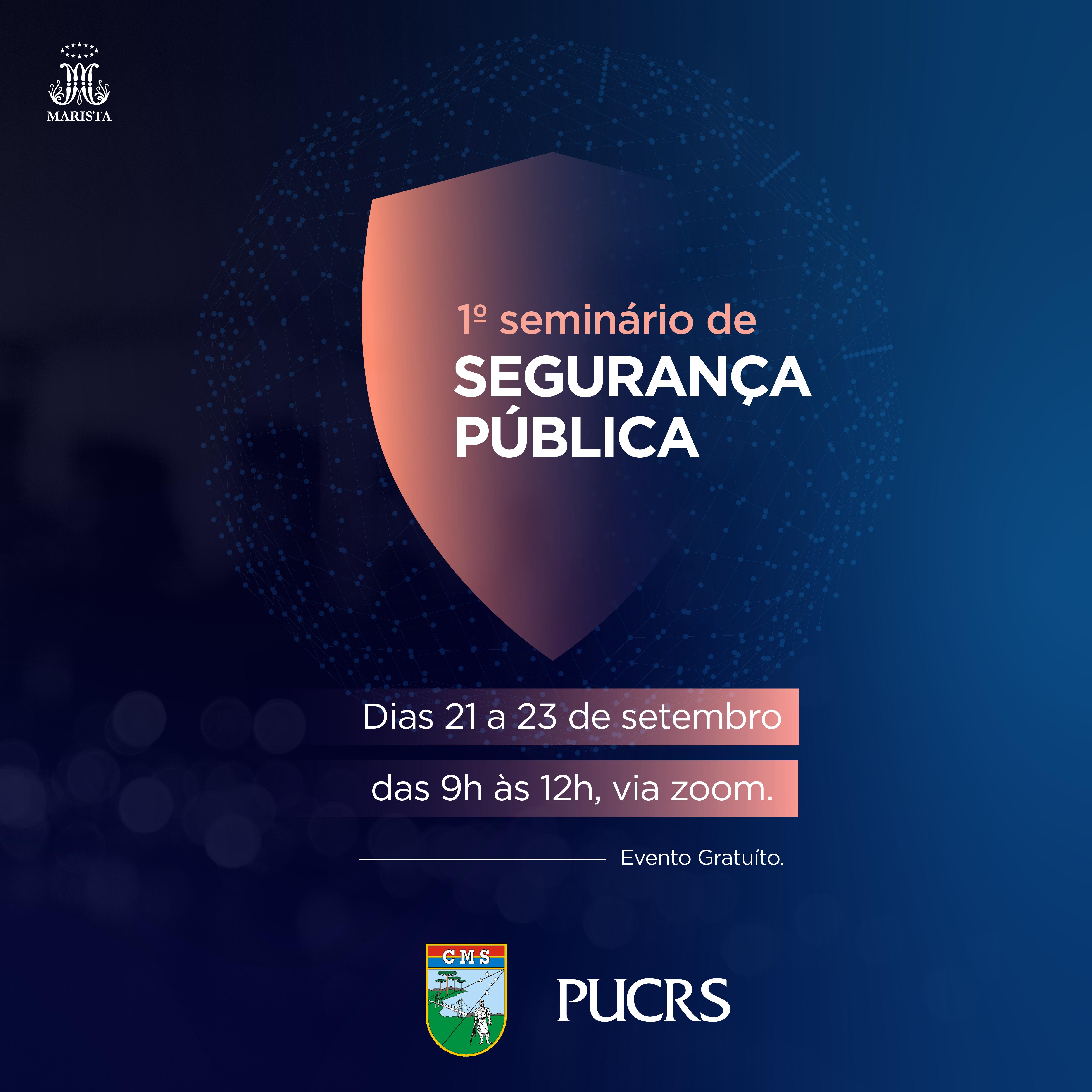 1º Seminário de Segurança Pública da PUCRS e Comando Militar do Sul