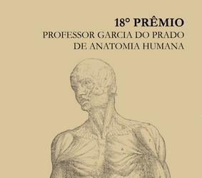 XVIII PRÊMIO PROFESSOR GARCIA DO PRADO DE ANATOMIA HUMANA