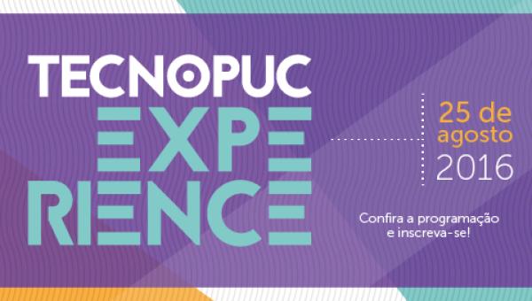 Tecnopuc promove dia de experiências nesta quinta, 25 de agosto