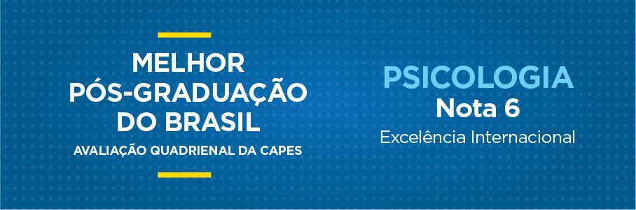 Melhor Pós-Graduação do Brasil - Psicologia, nota 6.