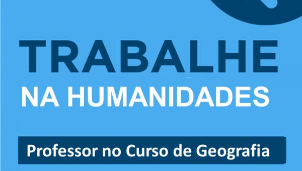 Trabalhe na Escola de Humanidades – área de Geografia do Brasil
