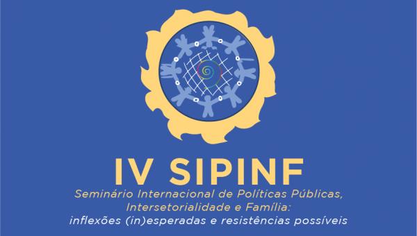Atualidade das Políticas Públicas em debate na quarta edição do Sipinf