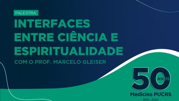 Interfaces entre a Ciência e a Espiritualidade com Marcelo Gleiser