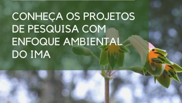 Conheça os projetos do IMA em execução