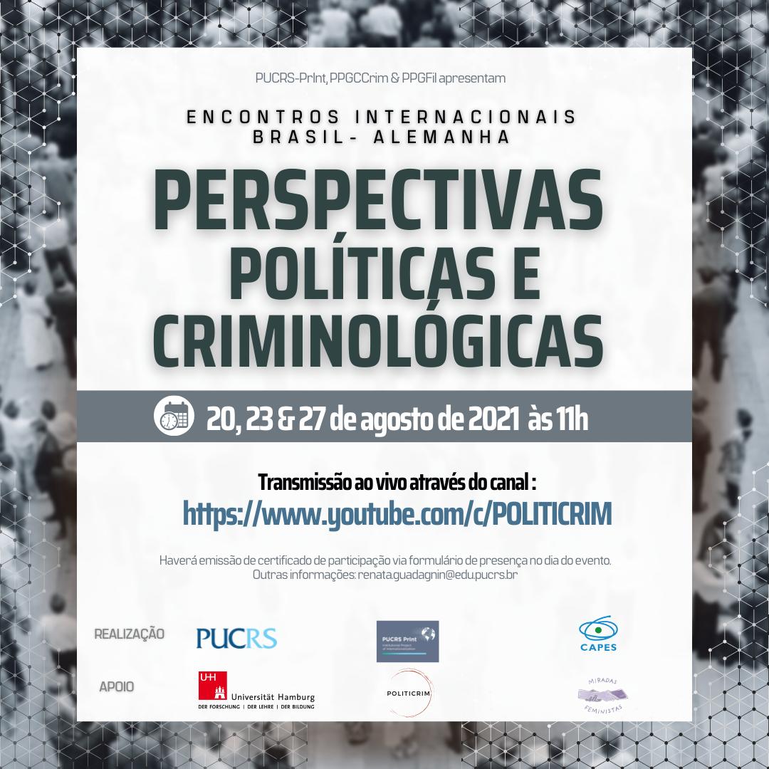 Evento em parceria com a Universidade de Hamburgo debate perspectivas políticas e criminológicas