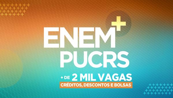 Nota do Enem pode ser utilizada para ingressar na PUCRS