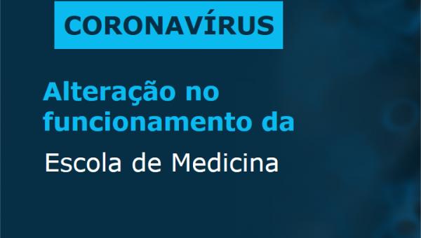 Alteração no funcionamento da Escola de Medicina a partir de 23 de março