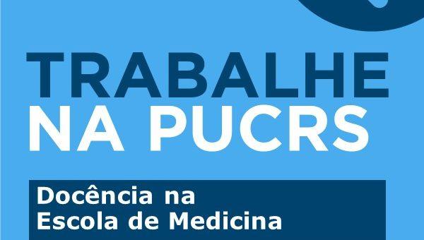 Chamadas para seleção de novos docentes no Curso de Graduação da Escola de Medicina
