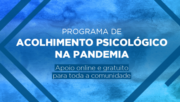 Curso de Psicologia da PUCRS oferece programa de acolhimento na pandemia