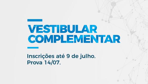 Vestibular Complementar recebe inscrições até 9 de julho