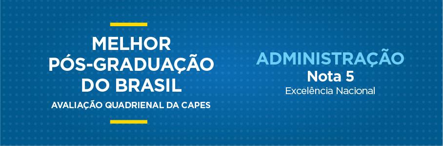 Melhor Pós-Graduação do Brasil - Administração, nota 5.