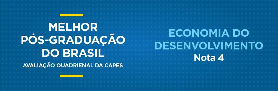 Melhor Pós-Graduação do Brasil - Economia do Desenvolvimento, nota 4.