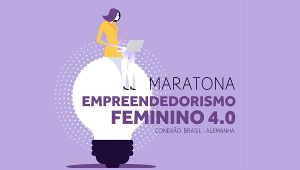 Maratona de Empreendedorismo Feminino 4.0