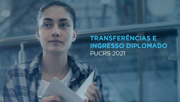 PUCRS abre inscriçõespara transferências e ingresso de diplomado