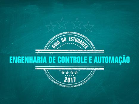 Guia do Estudante 2017 - Engenharia de Controle e Automação