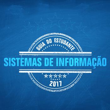 Guia do Estudante 2017 - Sistemas de Informação