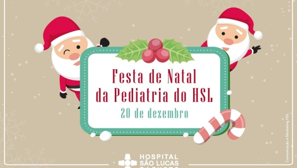 Hospital São Lucas promove Festa de Natal da Pediatria