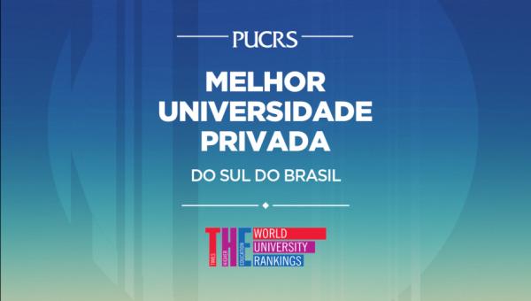 Ranking internacional mostra PUCRS como líder no Sul entre universidades privadas