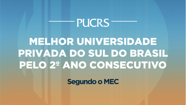 PUCRS é a melhor universidade privada do Sul do País, segundo o MEC