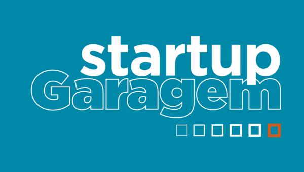Startup Garagem recebe inscrições gratuitas