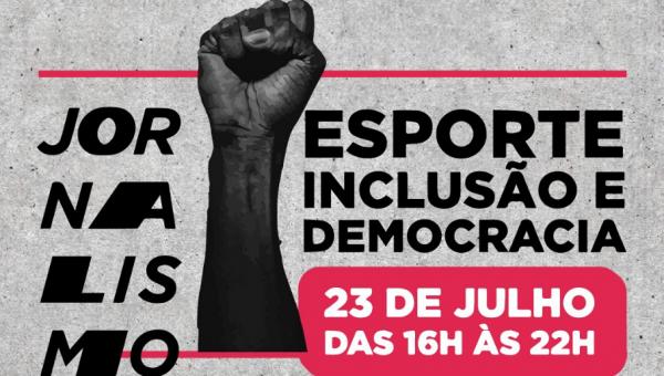 Evento do curso de Jornalismo debaterá sobre esporte, inclusão e democracia