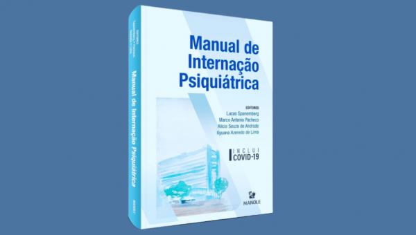 Pesquisadores da PUCRS publicam primeiro manual de internação psiquiátrica brasileiro