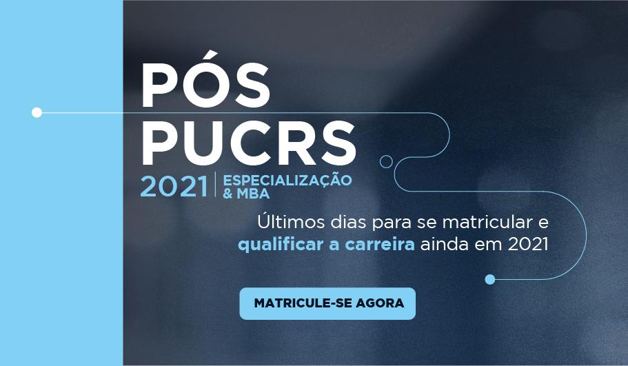 Ainda dá tempo de começar uma pós-graduação na PUCRS em 2021