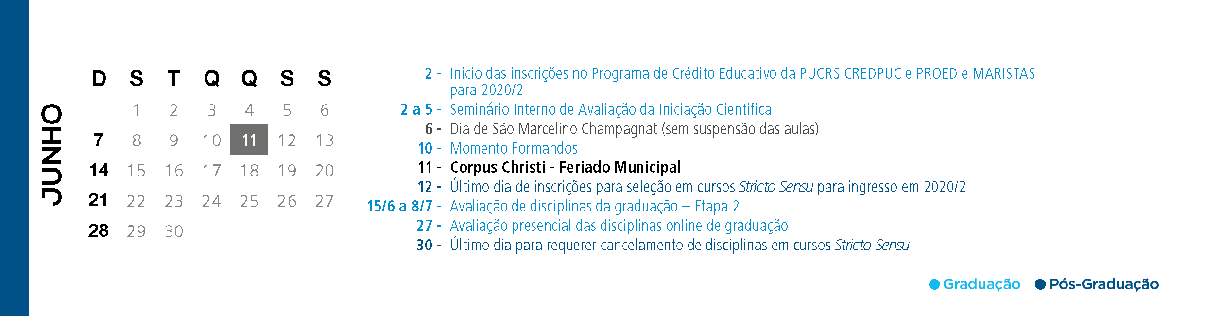 Calendário Acadêmico PUCRS - Mês de Junho