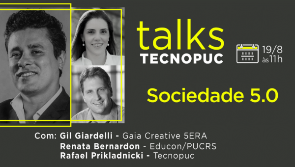 Tecnopuc Talks recebe Gil Giardelli para falar sobre Sociedade 5.0
