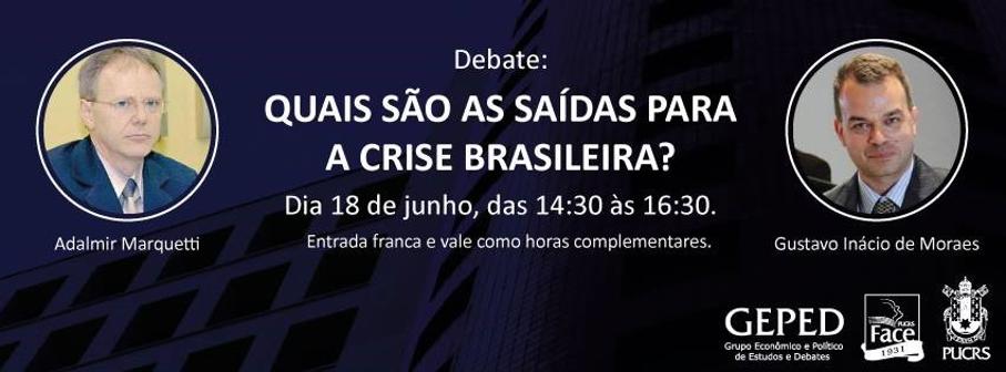 Saídas para a crise brasileira é tema de evento gratuito